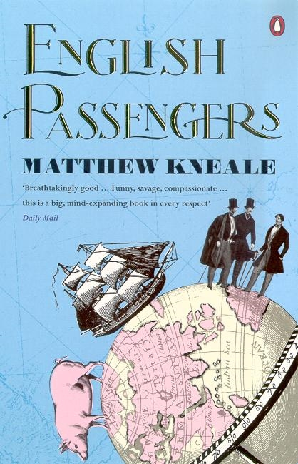 English Passengers By (author) Matthew Kneale ISBN:9780140285215