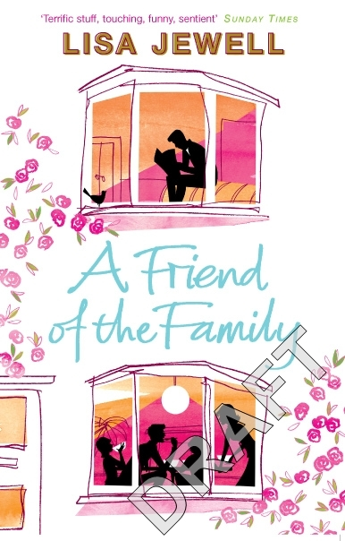 A Friend of the Family: The addictive and emotionally satisfying page-turner that will have you hooked By (author) Lisa Jewell ISBN:9780140295979