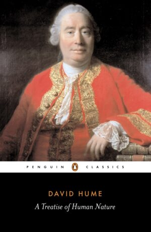 A Treatise of Human Nature By (author) David Hume ISBN:9780140432442