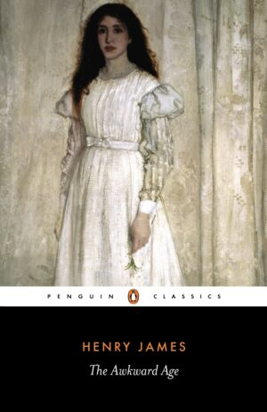 The Awkward Age By (author) Henry James ISBN:9780140432978