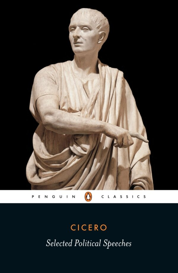 Selected Political Speeches By (author) Cicero ISBN:9780140442144