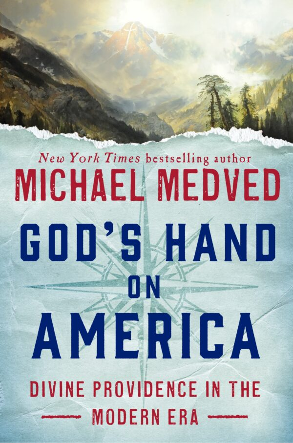 God's Hand on America: Divine Providence in the Modern Era By (author) Michael Medved ISBN:9780451497413