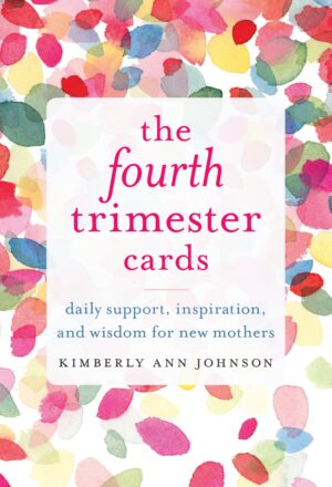 The Fourth Trimester Cards: Daily Support