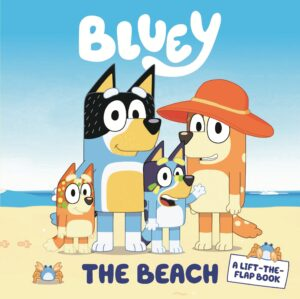 Bluey: The Beach: Winner of the 2020 ABIA Book of the Year By (author) Bluey ISBN:9781760894054