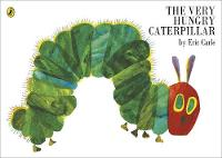 The Very Hungry Caterpillar By (author) Eric Carle ISBN:9780241003008