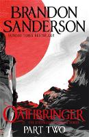 Oathbringer Part Two: The Stormlight Archive Book Three By (author) Brandon Sanderson ISBN:9780575093379