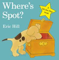 Where's Spot? By (author) Eric Hill ISBN:9780723263661