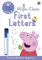 Peppa Pig: Practise with Peppa: Wipe-Clean First Letters By (author) Peppa Pig ISBN:9780723292081