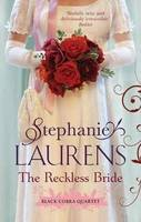 The Reckless Bride By (author) Stephanie Laurens ISBN:9780732290559
