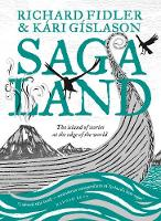 Saga Land: The Island Stories at the Edge of the World By (author) Richard Fidler ISBN:9780733339707