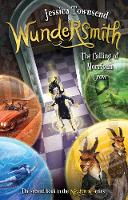Wundersmith: The Calling of Morrigan Crow: Nevermoor 2 By (author) Jessica Townsend ISBN:9780734418227