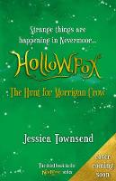 Hollowpox: The Hunt for Morrigan Crow: Nevermoor 3 By (author) Jessica Townsend ISBN:9780734418241