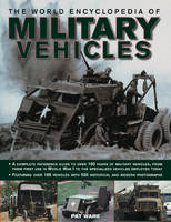 World Encyclopedia of Military Vehicles By (author) Pat Ware ISBN:9780754820529