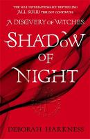 Shadow of Night: (All Souls 2) By (author) Deborah Harkness ISBN:9780755384754