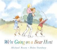 We're Going on a Bear Hunt By (author) Michael Rosen ISBN:9781406363074
