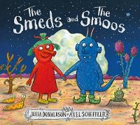 The Smeds and the Smoos By (author) Julia Donaldson ISBN:9781407188898
