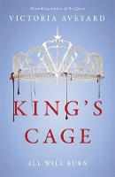 King's Cage: Red Queen Book 3 By (author) Victoria Aveyard ISBN:9781409150763