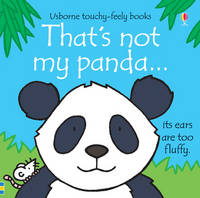 That's Not My Panda By (author) Fiona Watt ISBN:9781409549833