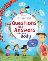 Lift the Flap Questions and Answers about your Body By (author) Katie Daynes ISBN:9781409562108