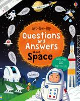 Lift-The-Flap Questions and Answers About Space By (author) Katie Daynes ISBN:9781409598992