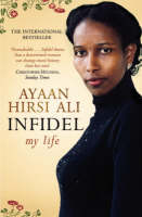 Infidel By (author) Ayaan Hirsi Ali ISBN:9781416526247