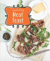 Meat Feast: Casual Cooking   ISBN:9781472392787