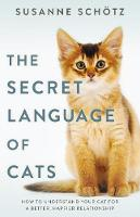 The Secret Language of Cats By (author) Peter Kuras ISBN:9781489270597