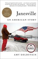 Janesville: An American Story By (author) Amy Goldstein ISBN:9781501102264