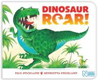 Dinosaur Roar! By (author) Henrietta Stickland ISBN:9781509828081