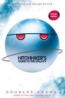 The Ultimate Hitchhiker's Guide to the Galaxy: The Complete Trilogy in Five Parts By (author) Douglas Adams ISBN:9781509852796