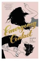 Emergency Contact By (author) Mary H. K. Choi ISBN:9781534425934