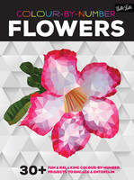 Colour-By-Number: Flowers: 30+ Fun and Relaxing Colour-by-Number Projects to Engage and Entertain   ISBN:9781633222083