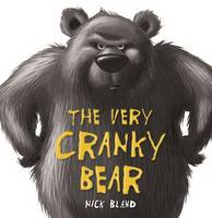 Very Cranky Bear Board Book By (author) Bland