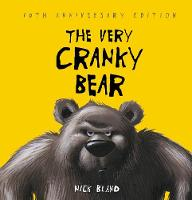 The Very Cranky Bear 10th Anniversary Edition By (author) Nick Bland ISBN:9781742993270