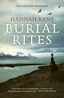 Burial Rites By (author) Hannah Kent ISBN:9781743516966