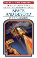 Choose Your Own Adventure #3: Space and Beyond By (author) R