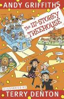 The 117-Storey Treehouse By (author) Andy Griffiths ISBN:9781760559144