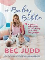 The Baby Bible By (author) Bec Judd ISBN:9781760631307