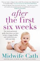 After the First Six Weeks By (author) Midwife Cath ISBN:9781760632113