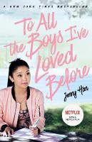 To All the Boys I've Loved Before By (author) Jenny Han ISBN:9781760665951