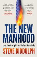 The New Manhood: Love