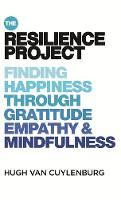 The Resilience Project: Finding Happiness through Gratitude