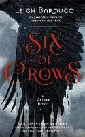Six of Crows: Book 1 By (author) Leigh Bardugo ISBN:9781780622286