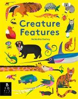 Creature Features Illustrated by Natasha Durley ISBN:9781787410381