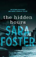 The Hidden Hours By (author) Sara Foster ISBN:9781925640885