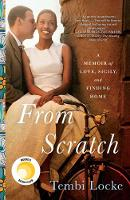 From Scratch: A Memoir of Love