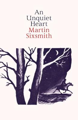 An Unquiet Heart SIXSMITH