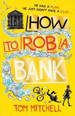 How to Rob a Bank MITCHELL