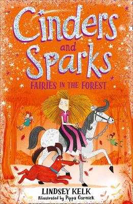Cinders and Sparks: Fairies in the Forest (Cinders and Sparks