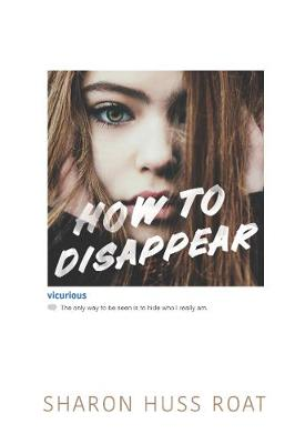 How to Disappear ROAT